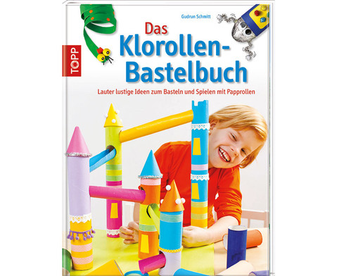 TOPP Das Klorollen-Bastelbuch