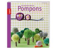 Die fabelhafte Welt der Pompons
