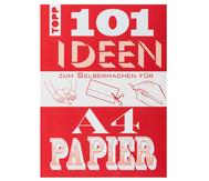 101 Ideen für A4-Papier