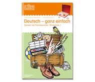 LÜK: Deutsch ganz einfach für 1.- 4. Klasse
