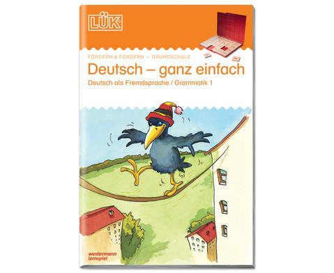 LUEK Deutsch - ganz einfach fuer 1- 8 Klasse