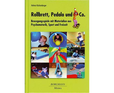 Rollbrett Pedalo und Co
