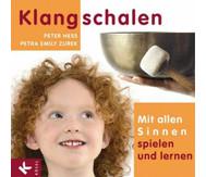 Buch: Klangschalen - Mit allen Sinnen spielen und lernen