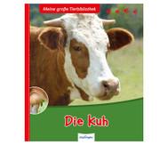 Meine große Tierbibliothek - Die Kuh