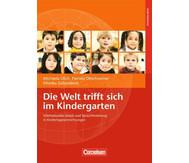 Die Welt trifft sich im Kindergarten