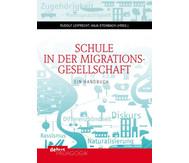 Schule in der Migrationsgesellschaft