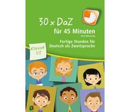 30 x DaZ für 45 Minuten - Klasse 1/2