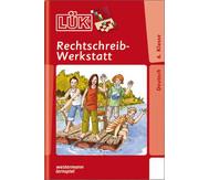 LÜK: Rechtschreibwerkstatt ab 6. Klasse