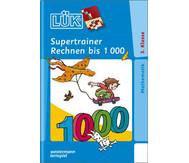 LÜK: Supertrainer Rechnen bis 1000 ab 3. Klasse