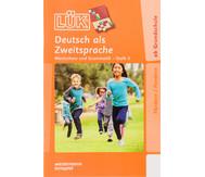LÜK: Deutsch als Zweitsprache Stufe 3 für 1.- 4. Klasse