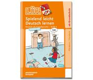 LÜK: Spielend leicht Deutsch lernen Stufe 4 ab 1. Klasse