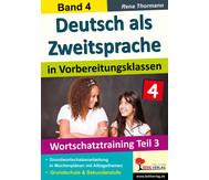 Deutsch als Zweitsprache in Vorbereitungsklassen - Band 4