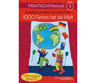 Praktisch! Musicals 1 - 1000 Farben hat die Welt