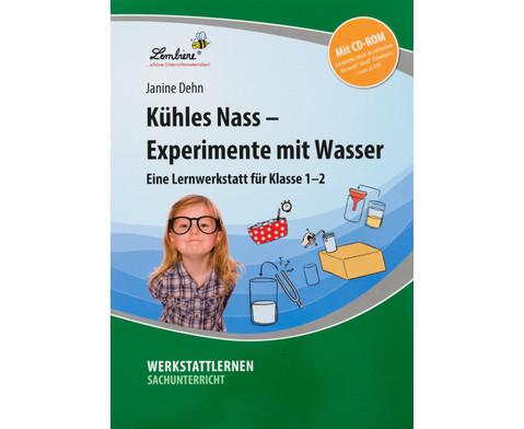 Lernwerkstatt Kuehles Nass - Experimente mit Wasser