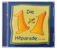 CD: Die 1 x 1 Hitparade für Kids