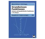 Grundwissen Funktionen - Lineare und quadratische Funktionen