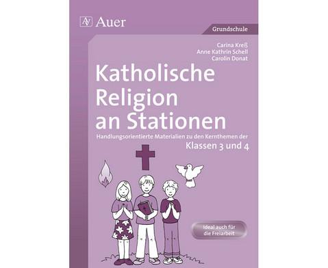 Katholische Religion an Stationen - Klassen 3 und 4-1