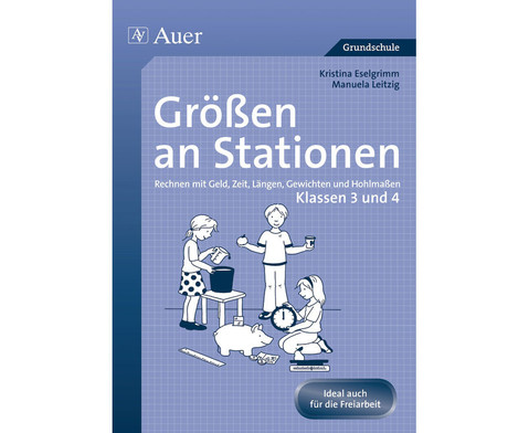 Mathe an Stationen - Spezial Groessen 3-4-1