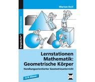 Lernstationen Mathematik: Geometrische Körper