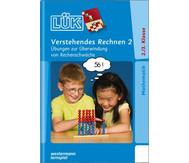 LÜK-Heft: Verstehendes Rechnen 2