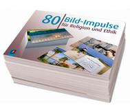 80 Bildimpulse für Religion und Ethik