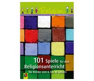 101 Spiele für den Religionsunterricht