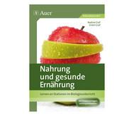 Nahrung und gesunde Ernährung  - 7. bis 9. Klasse