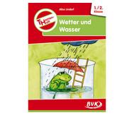 Themenheft: Wetter und Wasser - 1./2. Klasse