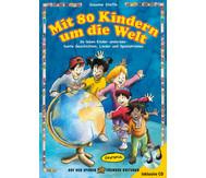 Mit 80 Kindern um die Welt, Buch inkl. CD