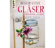 Dekorative Gläser