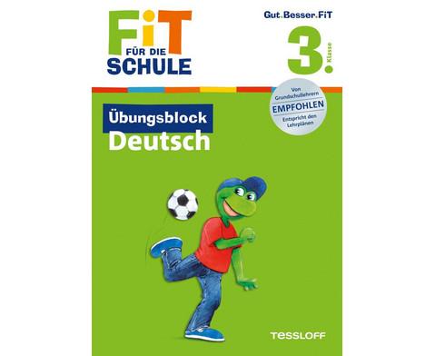 Fit fuer die Schule - UEbungsblock Deutsch ab der 3 Klasse