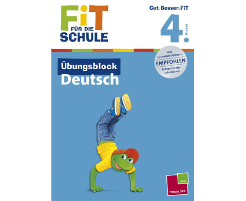 Fit fuer die Schule - UEbungsblock Deutsch ab der 4 Klasse