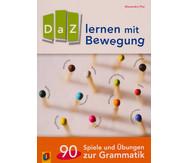 DaZ lernen mit Bewegung - 90 Spiele und Übungen zur Grammatik