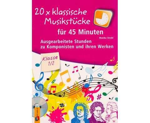 20 x klassische Musikstuecke fuer 45 Minuten - Klasse 1-2-1