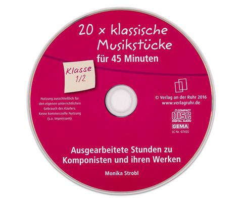20 x klassische Musikstuecke fuer 45 Minuten - Klasse 1-2-5