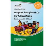 Lernwerkstatt: Computer, Smartphone & Co