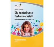 Lernwerkstatt: Die kunterbunte Farbenwerkstatt