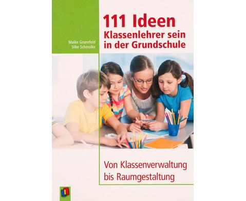 111 Ideen Klassenlehrer sein in der Volksschule