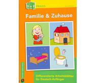 Familie & Zuhause - Differenzierte Arbeitsblätter für Deutsch-Anfänger