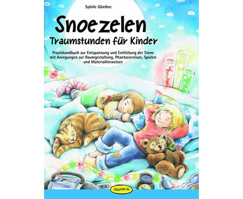 Praxishandbuch Snoezelen - Traumstunden fuer Kinder