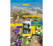 Buch: Pflanzen und Tiere in der Stadt