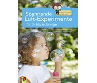 Spannende Luft-Experimente für 3- bis 6-Jährige