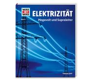 Was ist Was - Buch: Elektrizität