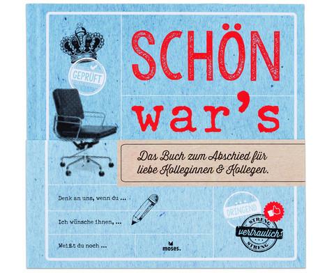 Schoen wars - Abschiedsbuch fuer Kolleginnen und Kollegen