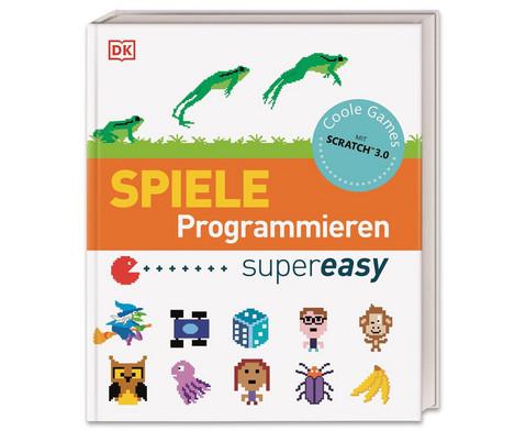 Spiele programmieren super easy Coole Games mit Scratch